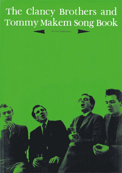 The Clancy Brothers And Tommy Makem Songbook